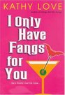 I Only Have Fangs for You (The Young Brothers, Bk 3)