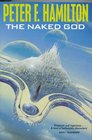 The Naked God (The Night's Dawn Trilogy, Bk 3)