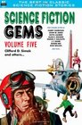 Science Fiction Gems Volume Five Clifford D Simak and Others