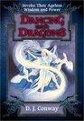 Dancing With Dragons Invoke Their Ageless Wisdom  Power