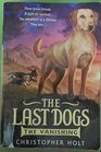 The Vanishing (Last Dogs, Bk 1)