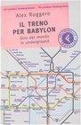 Il Treno Per Babylon Giro Del Mondo in Underground
