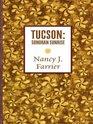 Tucson Sonoran Sunrise