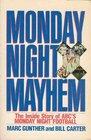 Monday Night Mayhem The Inside Story of ABC's Monday Night Football
