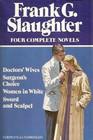 Frank G Slaughter Four Complete Novels