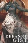 Courting Trouble (Essie Spreckelmeyer, Bk 1)