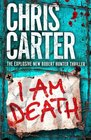 I am Death (Robert Hunter, Bk 7)