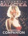 Battlestar Galactica The Official Companion Season 1