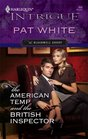 The American Temp and the British Inspector (Blackwell Group, Bk 1) (Harlequin Intrigue, No 968)