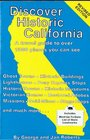 Discover Historic California A Travel Guide to Over 1500 Places You Can See