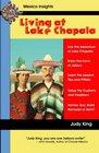 Living at Lake Chapala: Live the Adventure at Lake Chapala