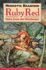 Ruby Red Tales from the Weedwater