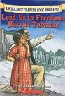 Lead Us to Freedom Harriet Tubman