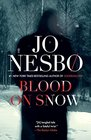 Blood on Snow (Blood on Snow, Bk 1)