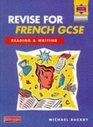 Revise for French GCSE Reading and Writing Book