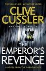 The Emperor\'s Revenge (Oregon Files, Bk 11)
