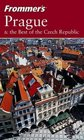 Frommer's Prague  the Best of the Czech Republic