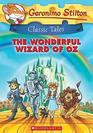 The Wonderful Wizard of Oz (Geronimo Stilton Classic Tales)