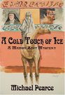 Cold Touch of Ice A A Mamur Zapt Mystery