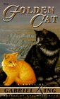 The Golden Cat (Tag, the Cat, Bk 2)