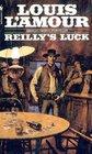 Reilly's Luck