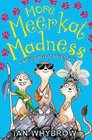 More Meerkat Madness