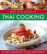 Best-Ever Book of Thai Cooking The Taste Of South-East Asia 125 Exotic Recipes Shown In 250 Stunning Photographs