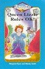 Queen Lizzie Rules OK