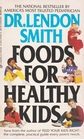 Foods For Healthy Kids
