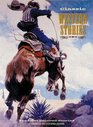 Classic Western Stories The Most Beloved Stories