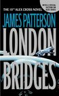 London Bridges (Alex Cross, Bk 10)