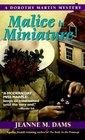 Malice in Miniature (Dorothy Martin, Bk 4)