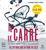 The Spy Who Came In From the Cold A George Smiley Novel