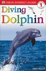 Diving Dolphin (DK Readers, Level 1: Beginning to Read)