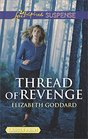 Thread of Revenge (Coldwater Bay Intrigue, Bk 1) (Love Inspired Suspense, No 657) (Larger Print)