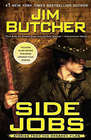Side Jobs: Stories from The Dresden Files (Dresden Files, Bk 12.5)
