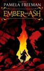 Ember and Ash
