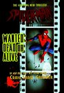 Spider-Man Wanted Dead or Alive