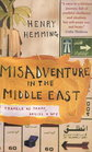 Misadventure in the Middle East Travels as Tramp Artist  Spy