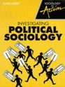Investigating Political Sociology