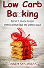 Low Carb Baking Biscuit  Cookie Recipes without wheat flour and without sugar