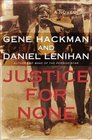 Justice for None  A Novel
