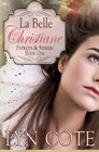 La Belle Christiane Patriots  Seekers series Book One