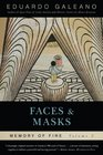 Faces and Masks Memory of Fire Volume 2
