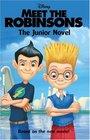 Meet the Robinsons The Junior Novel