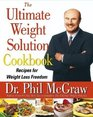 The Ultimate Weight Solution Cookbook Recipes for Weight Loss Freedom