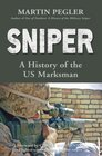 Sniper  A History of the US Marksman