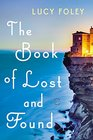The Book of Lost and Found A Novel