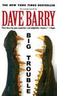 Big Trouble (Large Print)