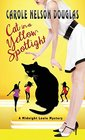 Cat in a Yellow Spotlight A Midnight Louie Mystery